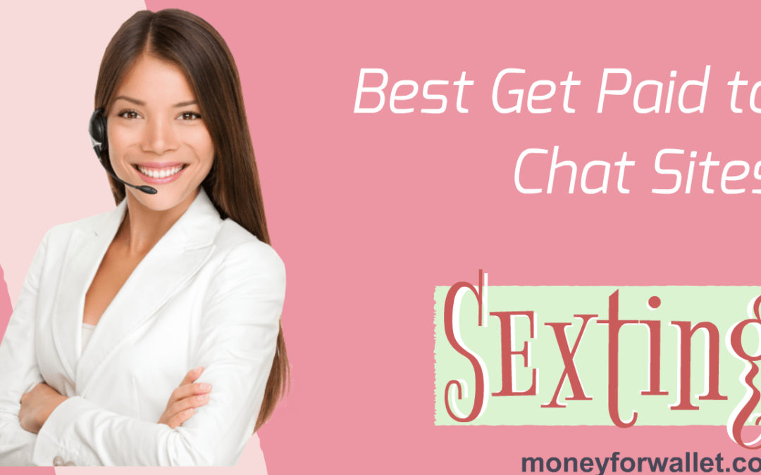 How to Get Paid for Sexting (Chat): Earn $5000/Month From Sexting
